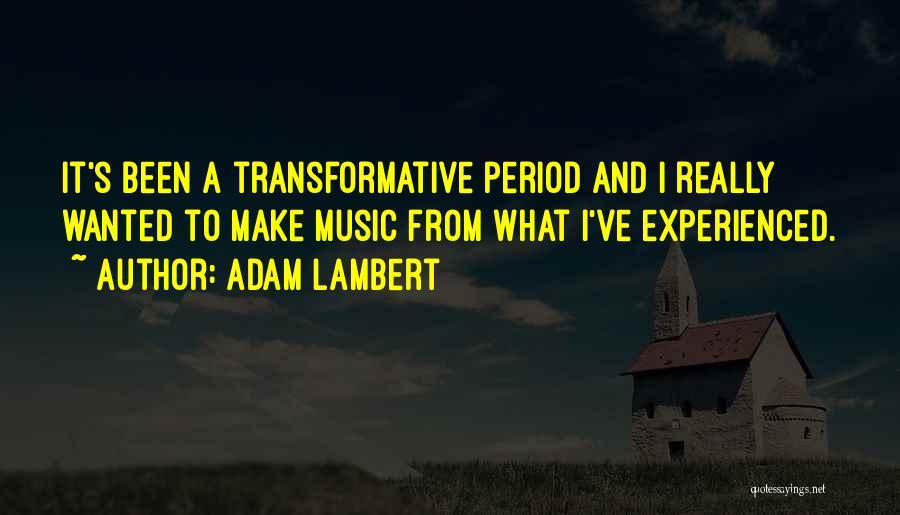 Adam Lambert Quotes 438844