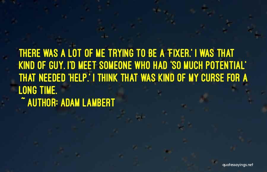 Adam Lambert Quotes 664646