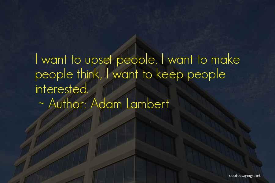 Adam Lambert Quotes 725014
