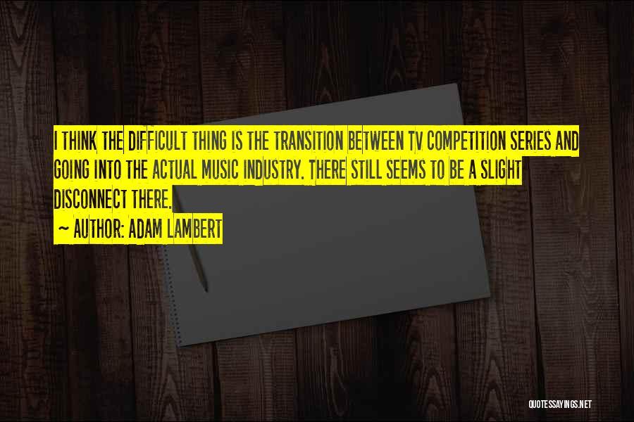 Adam Lambert Quotes 823432