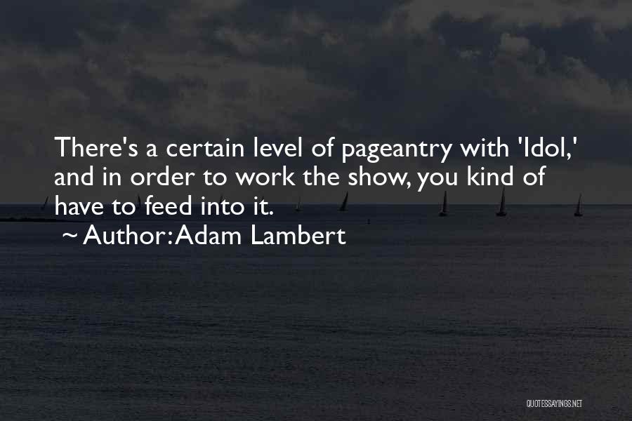 Adam Lambert Quotes 828795