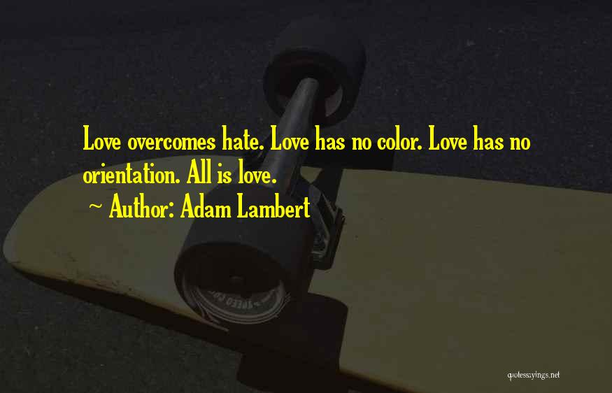 Adam Lambert Quotes 864592