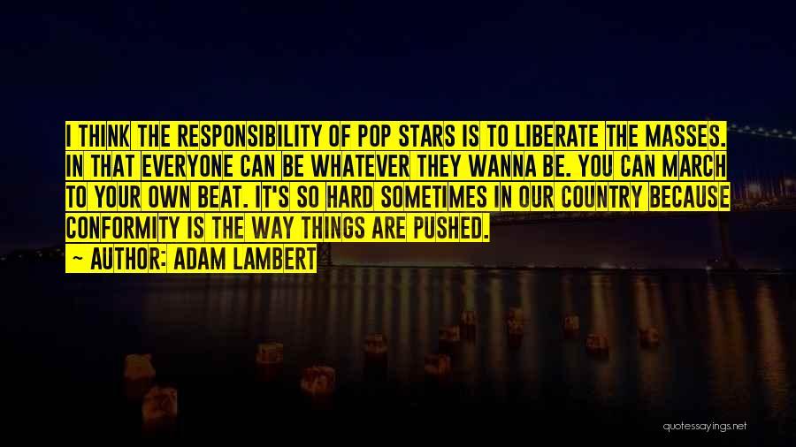 Adam Lambert Quotes 869504