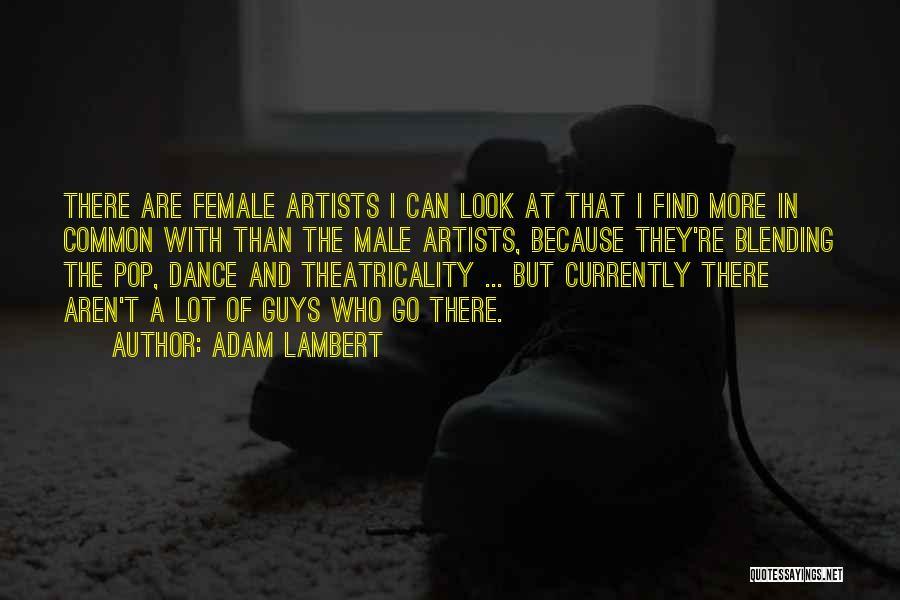 Adam Lambert Quotes 90152