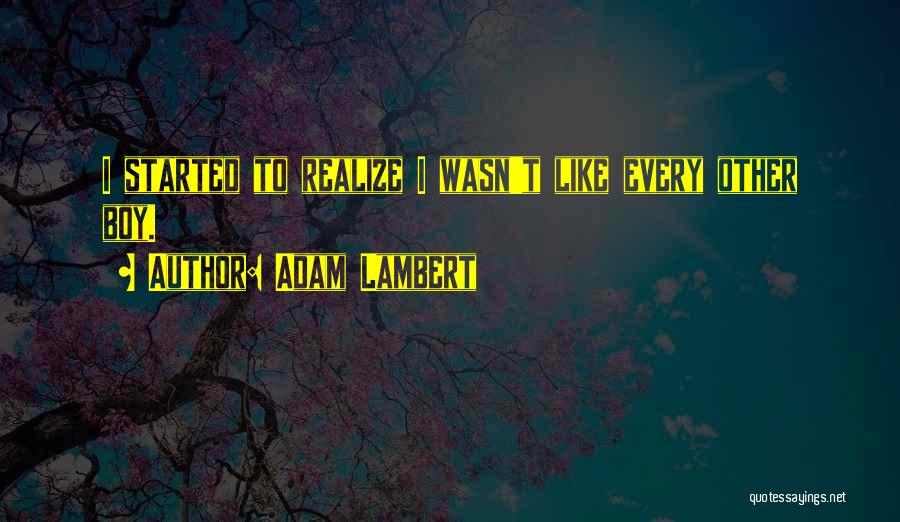 Adam Lambert Quotes 935826