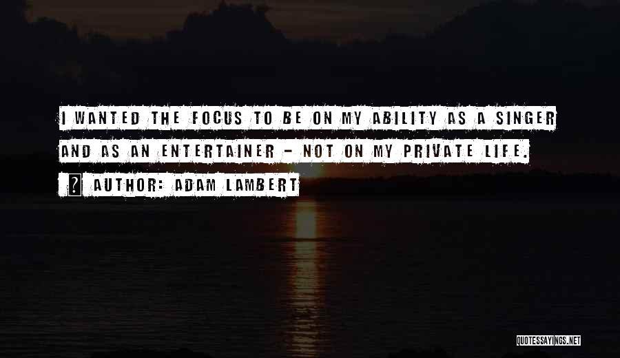 Adam Lambert Quotes 95097