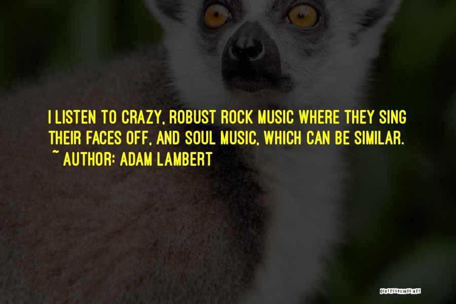 Adam Lambert Quotes 958446