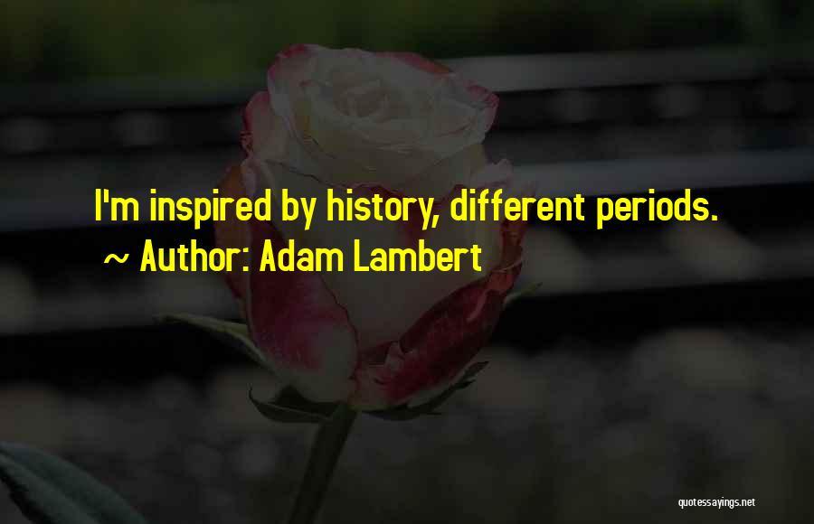 Adam Lambert Quotes 976870