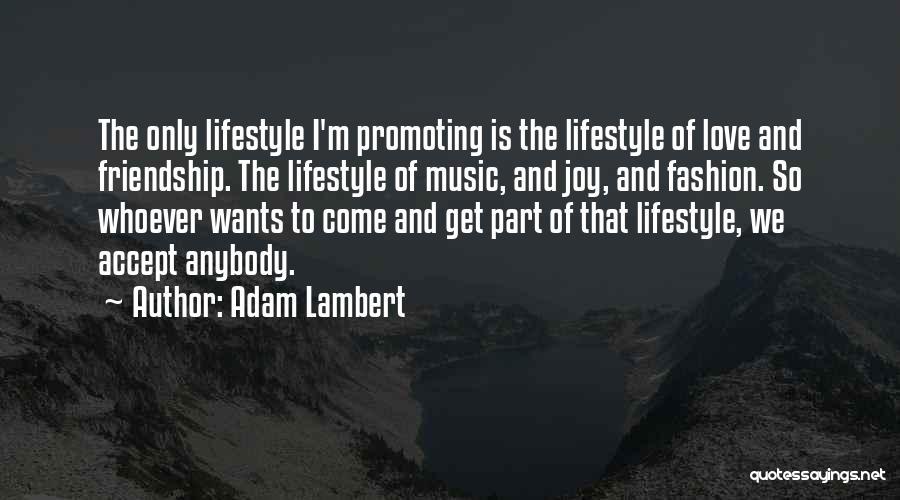 Adam Lambert Quotes 982113
