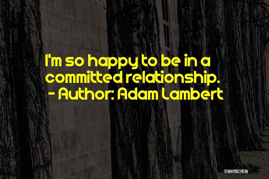 Adam Lambert Quotes 991860