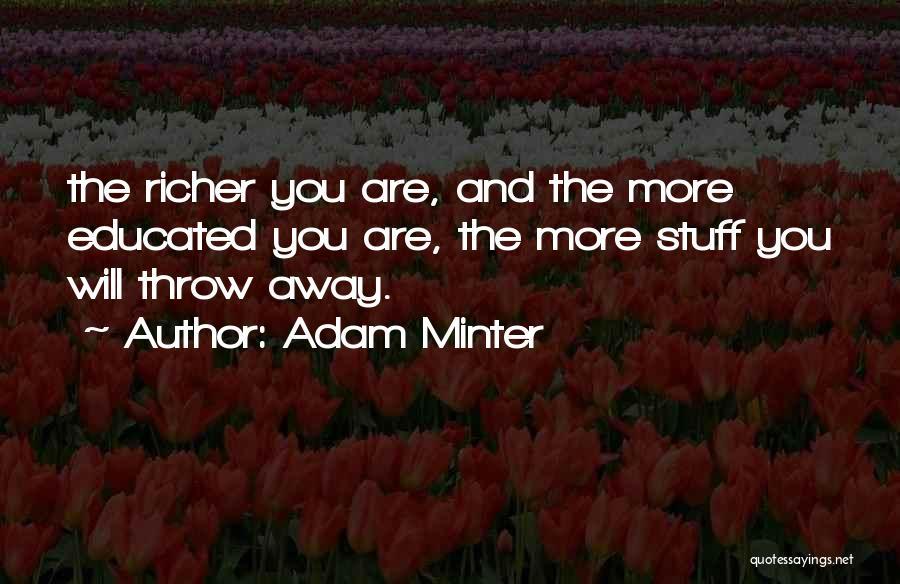 Adam Minter Quotes 1051989