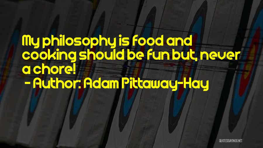 Adam Pittaway-Hay Quotes 1693151