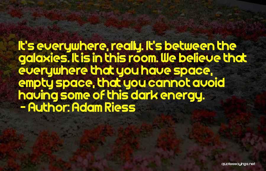 Adam Riess Quotes 1346511