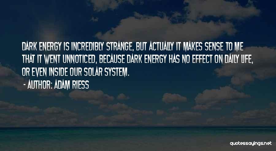 Adam Riess Quotes 1839266