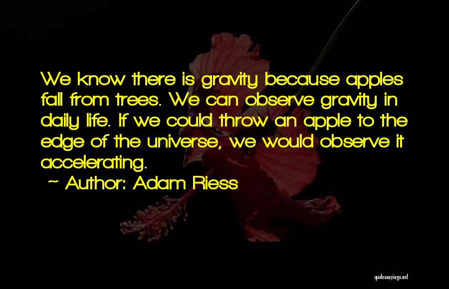 Adam Riess Quotes 2195663