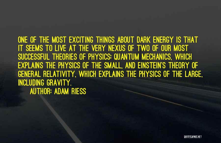Adam Riess Quotes 406111
