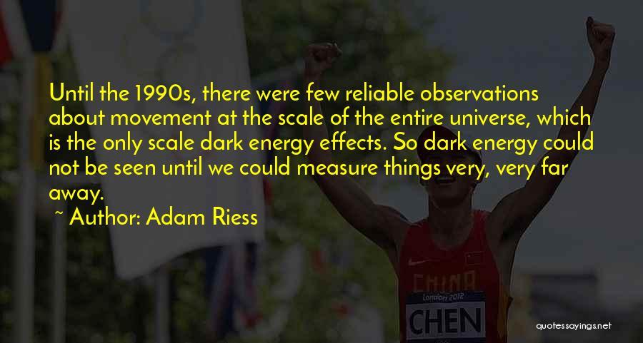 Adam Riess Quotes 589301