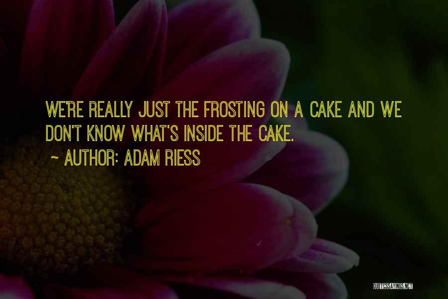 Adam Riess Quotes 831563