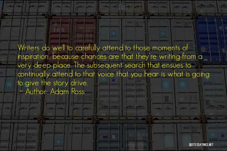 Adam Ross Quotes 1417333