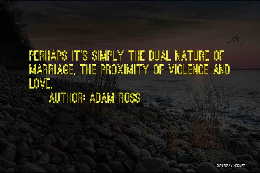 Adam Ross Quotes 1769563