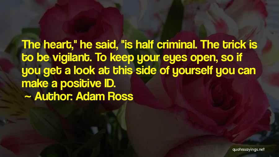 Adam Ross Quotes 1862191
