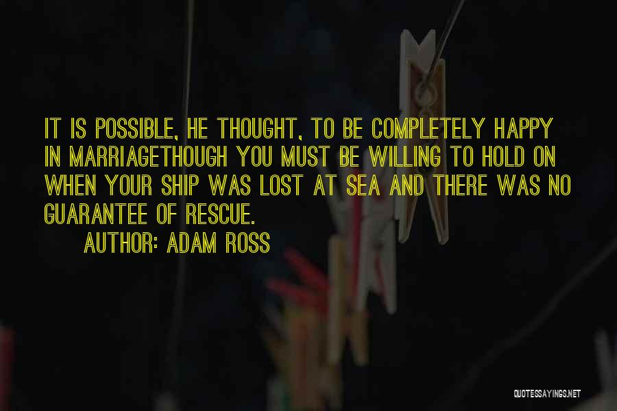 Adam Ross Quotes 416093