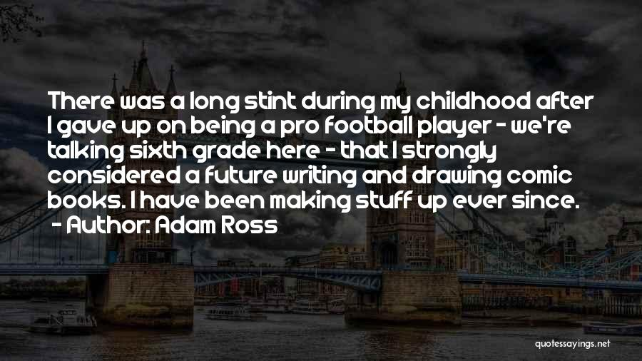 Adam Ross Quotes 533032