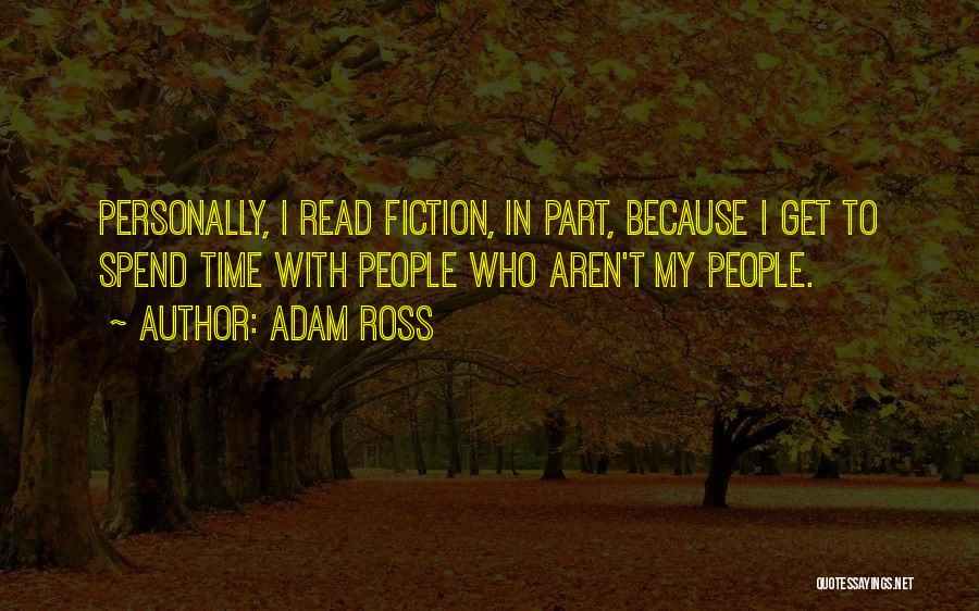 Adam Ross Quotes 564157