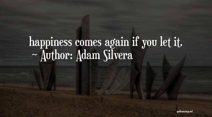 Adam Silvera Quotes 1158713