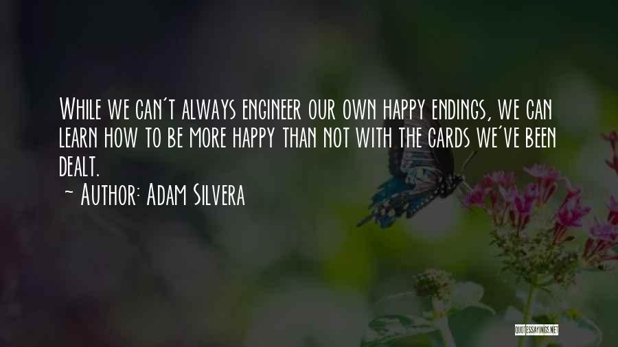 Adam Silvera Quotes 1162653