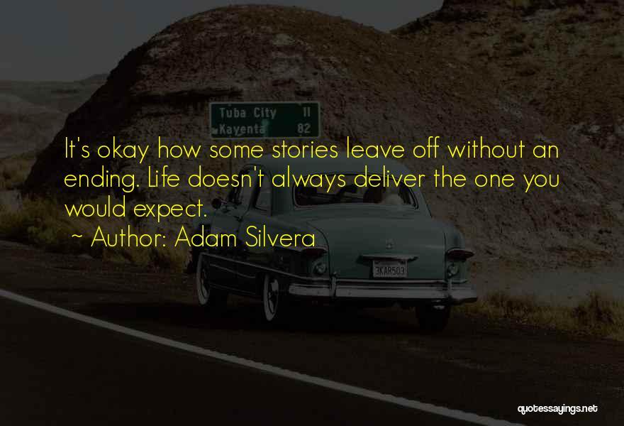 Adam Silvera Quotes 1188206