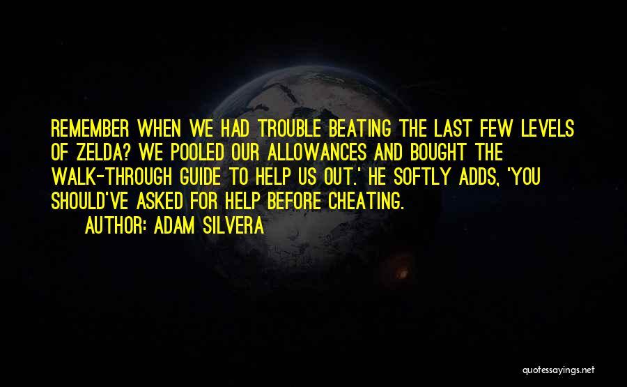 Adam Silvera Quotes 1264050