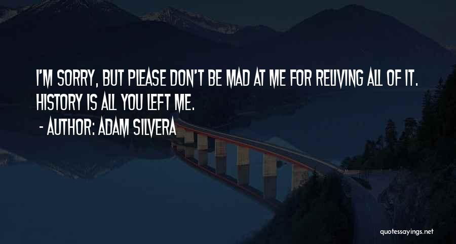 Adam Silvera Quotes 1477315