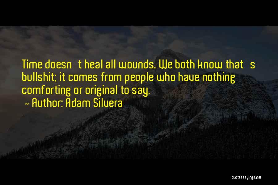 Adam Silvera Quotes 1618074