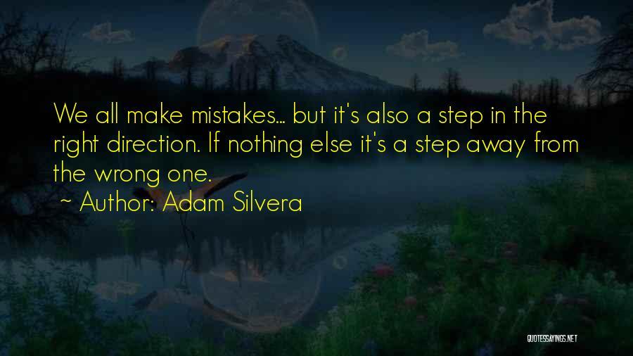 Adam Silvera Quotes 1622650