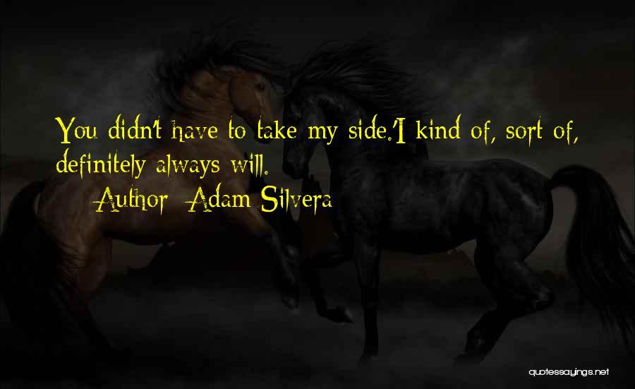 Adam Silvera Quotes 1907854