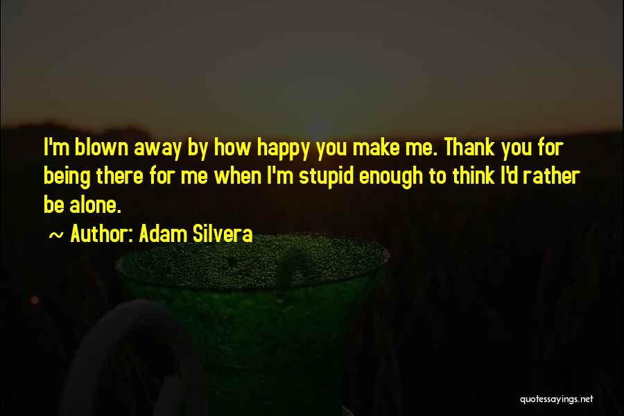 Adam Silvera Quotes 1942494