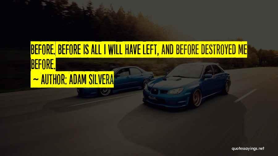 Adam Silvera Quotes 1942642