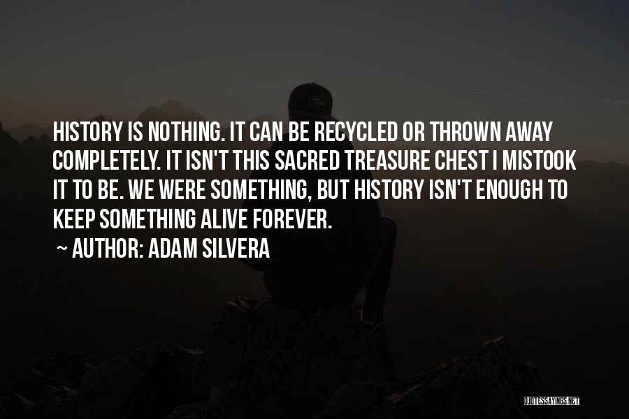 Adam Silvera Quotes 1965337