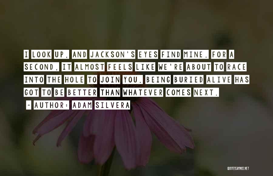 Adam Silvera Quotes 1984651