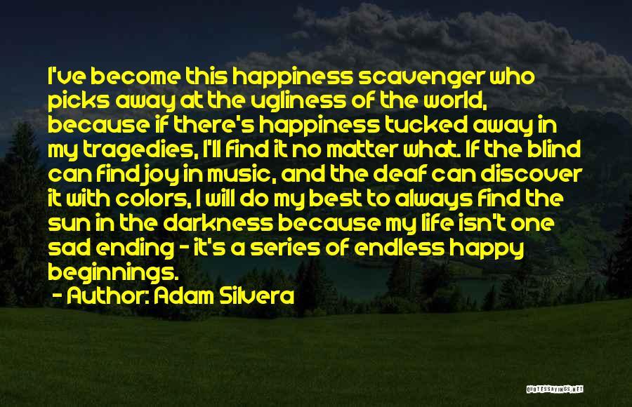 Adam Silvera Quotes 1991754