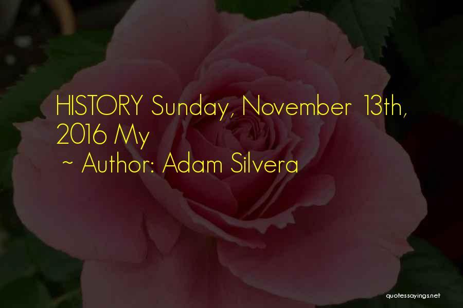 Adam Silvera Quotes 2120504