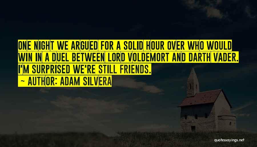 Adam Silvera Quotes 2244120