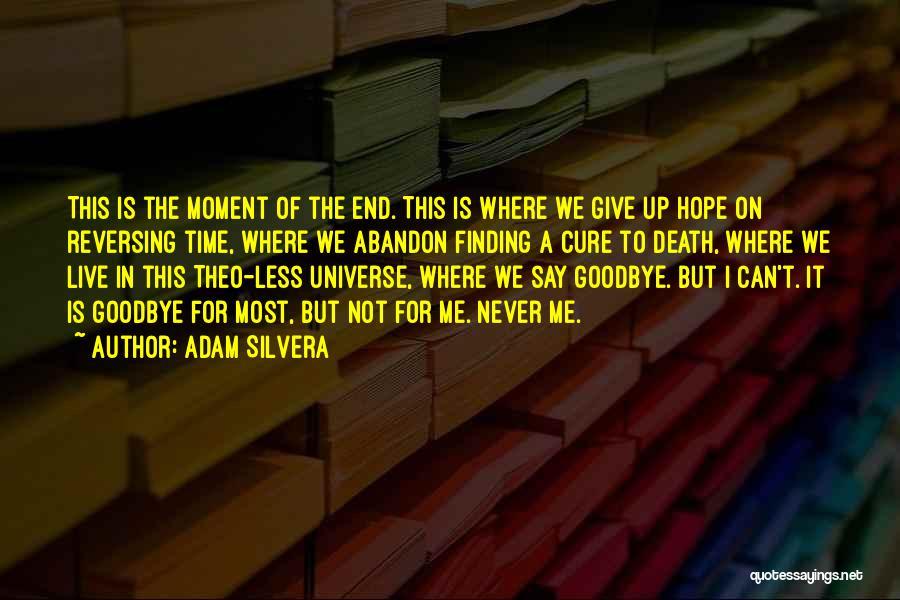 Adam Silvera Quotes 348706
