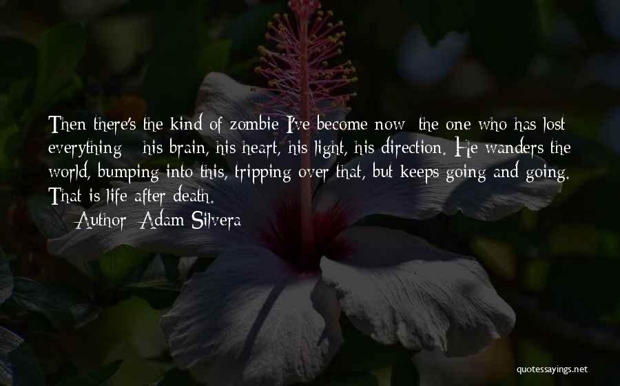 Adam Silvera Quotes 631605