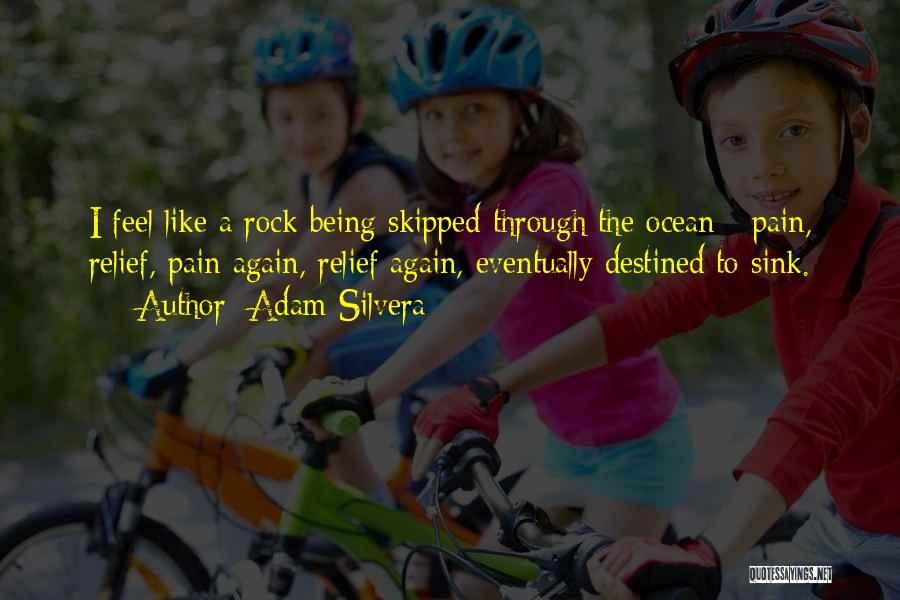 Adam Silvera Quotes 667996