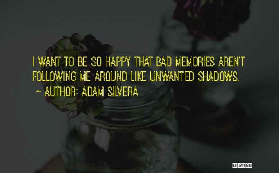 Adam Silvera Quotes 691724
