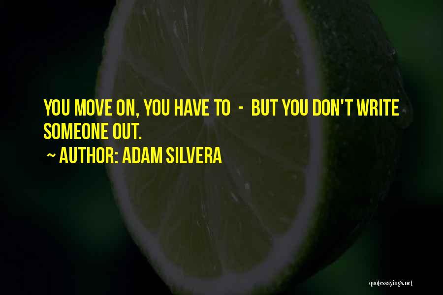 Adam Silvera Quotes 931302