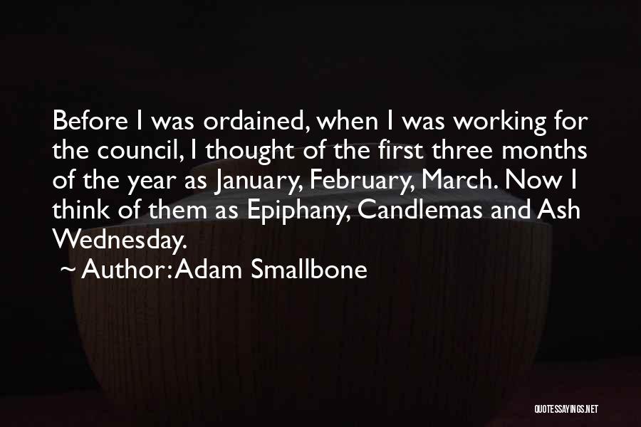 Adam Smallbone Quotes 1639098
