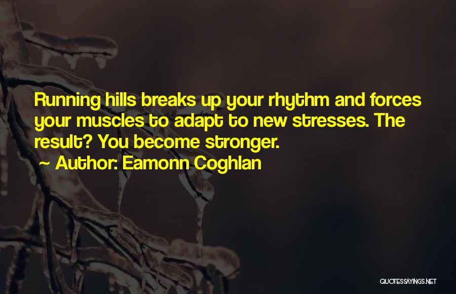 Adapt Motivational Quotes By Eamonn Coghlan